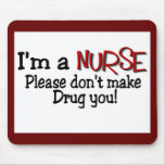 "Lustiger Krankenschwester-T - Shirt ""lassen mich n Mauspads"