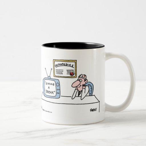 """Lustiger Orthopäde-Cartoon """"Gimme ein Bruch """" Kaffee Haferl"""