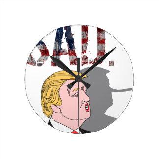 Lustiger sarkastischer Antipräsident Donald Trump Runde Wanduhr