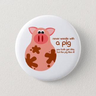 Lustiger Schwein-Zitatknopf Runder Button 5,1 Cm