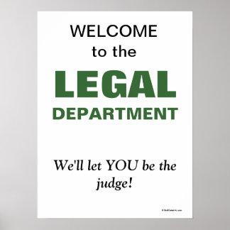 Lustiger Slogan für Rechtsabteilung Poster