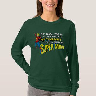Lustiger Supermamma-Rechtsanwalts-T - Shirt