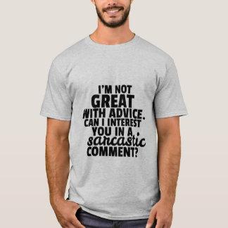 Lustiger T - Shirt-geistreicher sarkastischer