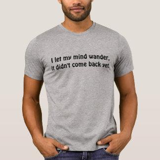 lustiger vergesslicher Witz T-Shirt