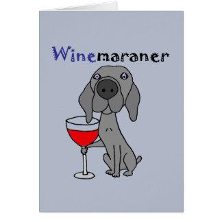 Lustiger Weimaraner Hund, der Rotwein trinkt Karte