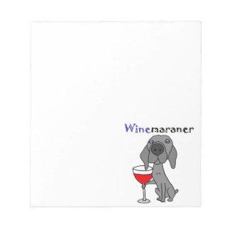 Lustiger Weimaraner Hund, der Rotwein trinkt Notizblock
