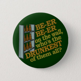 Lustiges Bier auf der Wand Runder Button 5,7 Cm