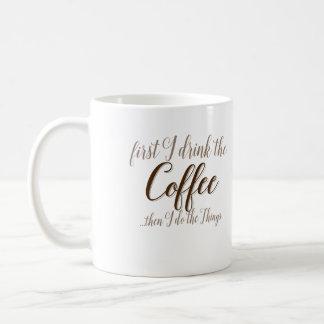 Lustiges erstes der Kaffee-Sprichwort Tasse