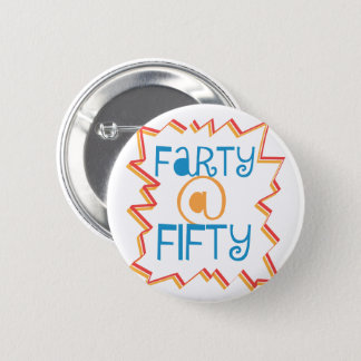 Lustiges Farty bei 50. Gag-Geschenk des Runder Button 5,1 Cm