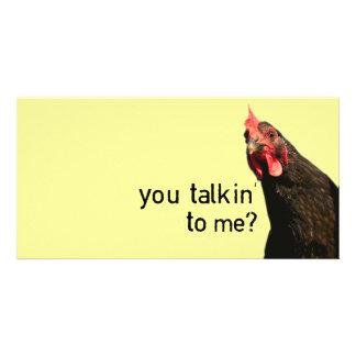 Lustiges Haltungs-Huhn - Sie talkin zu mir? Fotokarte