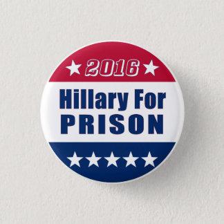 Lustiges | Hillary für Wahl 2016 des Gefängnis-| Runder Button 3,2 Cm