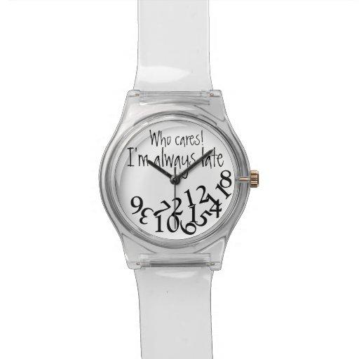 Lustiges immer spätes armbanduhr