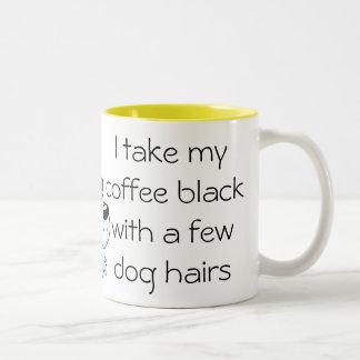 Lustiges Kaffeeschwarzes mit Hundehaar Tasse