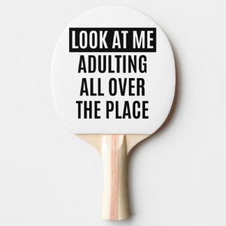 Lustiges meme Adulting überall Zitat Tischtennis Schläger