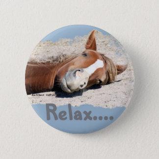 Lustiges Pferd: Entspannen Sie sich Runder Button 5,1 Cm