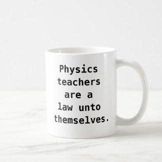 Lustiges Physik-Lehrer-Zitat-Witz-Wortspiel Kaffeetasse