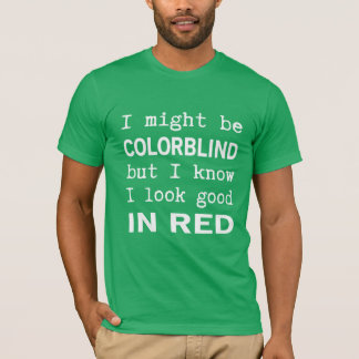 Lustiges Rot - grüne Farbenblindheit T-Shirt