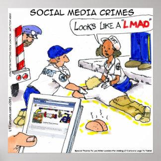 Lustiges Sozialmedium-Verbrechen-Plakat Poster