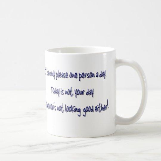 Lustiges Sprichwort der humorvollen Kaffee-Tasse Tasse