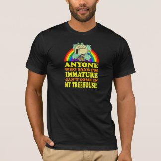 Lustiges unreifes Baumhaus T-Shirt
