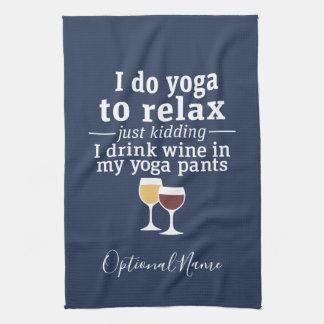 Lustiges Wein-Zitat - ich trinke Wein in den Geschirrtuch