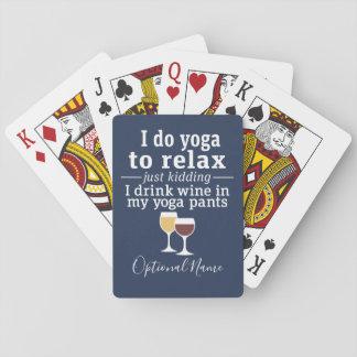 Lustiges Wein-Zitat - ich trinke Wein in den Spielkarten