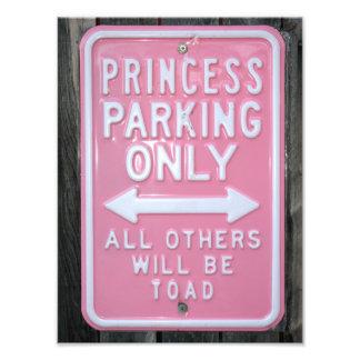 Lustiges Zeichen Prinzessin Parking Only Fotografische Drucke