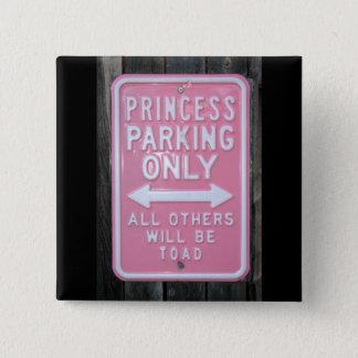 Lustiges Zeichen Prinzessin Parking Only Quadratischer Button 5,1 Cm