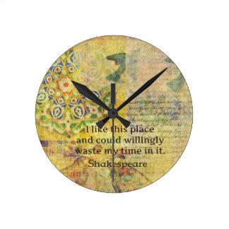 """Lustiges Zitat Shakespeare """"ich mag diesen Platz…. Runde Wanduhr"""
