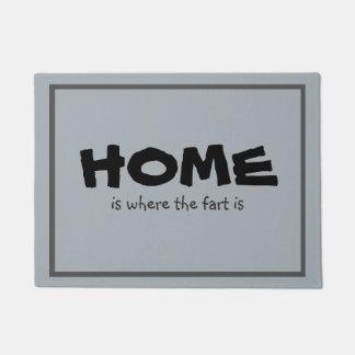 Lustiges Zuhause ist, wo die Furz ist Doormat
