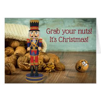 Lustiges Zupacken Ihr Nuts Nussknacker-Weihnachten Karte