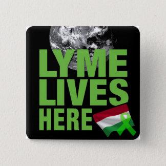 Lyme lebt hier im Ungarn-Bewusstseins-Knopf Quadratischer Button 5,1 Cm