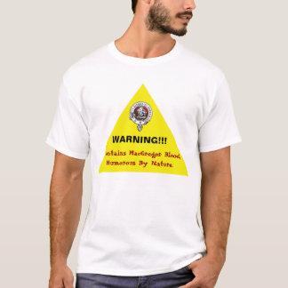 MacGregor humorvolles warnendes Shirt! T-Shirt