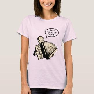 Mache ich Sie glücklich? (Akkordeon) T-Shirt