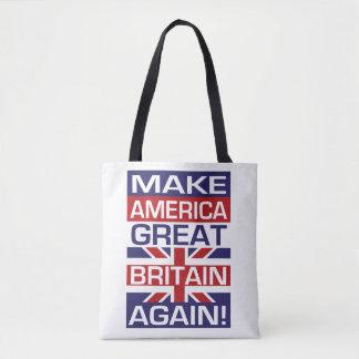 Machen Sie Amerika Großbritannien wieder! Tasche