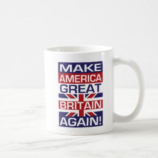 Machen Sie Amerika Großbritannien wieder! Tasse