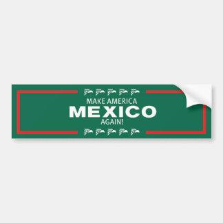 Machen Sie Amerika Mexiko wieder! Autoaufkleber