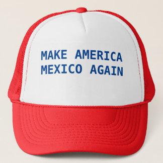 Machen Sie Amerika Mexiko wieder Truckerkappe