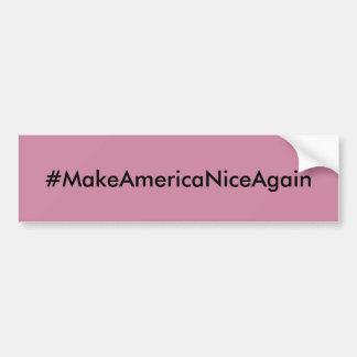 Machen Sie Amerika Nizza wieder Autoaufkleber