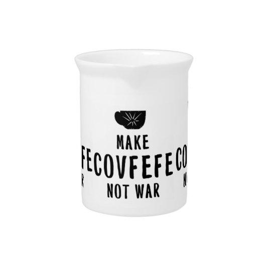 machen Sie covfefe nicht Krieg Getränke Pitcher