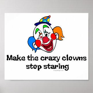 Machen Sie die verrückten Clowns Plakate