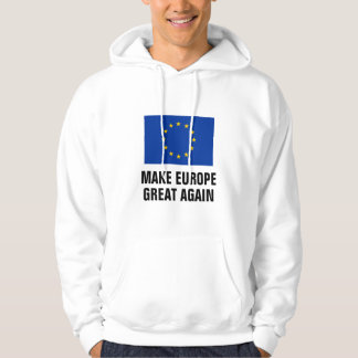 MACHEN Sie EUROPA, das GROSSE WIEDER politische EU Hoodie