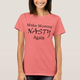 Machen Sie Frauen eklig wieder T-Shirt