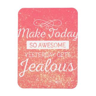 Machen Sie heute fantastisches motivierend Magnet