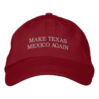 """""""Machen Sie Hut Texas Mexiko wieder"""""""
