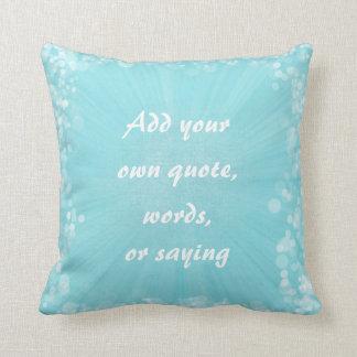 Machen Sie Ihr eigenes Zitat Kissen