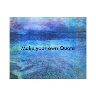 Machen Sie Ihr eigenes Zitat Leinwanddruck