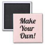 Machen Sie Ihre eigene gedruckte Gewohnheit