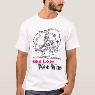 Machen Sie Liebe-nicht Krieg T-Shirt