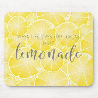 Machen Sie Limonade Mauspads
